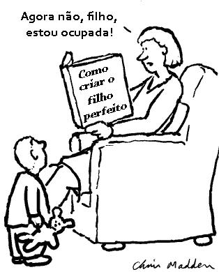 O grande especialista em crianças é a mãe. Pedro Martins Psicoterapeuta - Psicoterapia